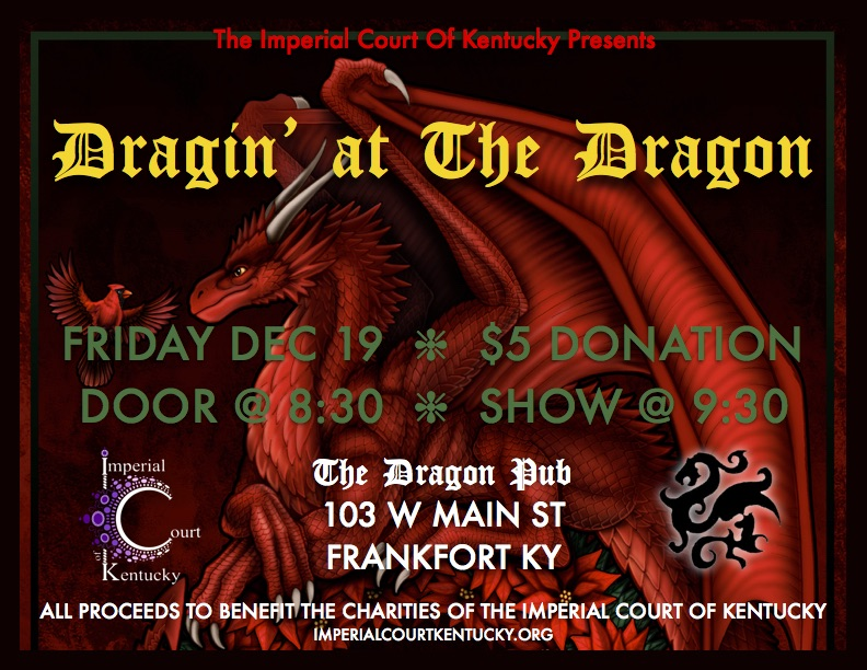 Join us to deck the halls of The Dragon Pub with a little bit of fundraising for the LGBT community and enjoy the entertainment with the return of a few lovely ladies along with some new faces!