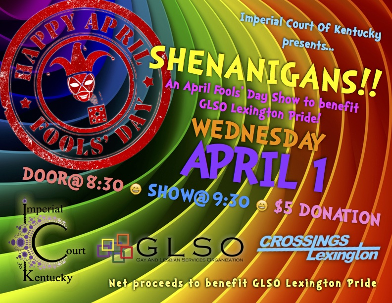 Join us as we have a little tomfoolery and shenanigans on April Fools' Day to raise money for the GLSO Lexington Pride Festival!  Net proceeds to benefit the GLSO Lexington Pride Festival. Wednesday, April 1, 2015 Crossings Lexington $5 Donation Door @ 8:30 PM Show @ 9:30 PM