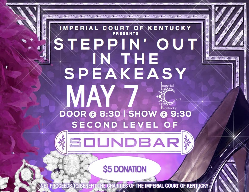 Bob your hair and join the flappers for a romp through the Roaring Twenties as we step out for an evening at the speakeasy! Thursday, May 7, 2014 Soundbar Lexington Door @ 8:30 PM Show @ 9:30 PM $5 Door Donation
