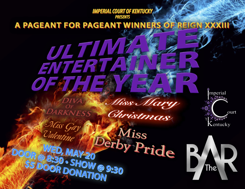 Join us for the ultimate battle between the Reign XXXIII pageant winners! Who will be the Ultimate Entertainer of the Year? Diva of Darkness, Miss Mary Christmas, Miss Gay Valentine, Miss Derby Pride Wednesday, May 20, 2015 The Bar Complex $5 Door Donation Door @ 8:30, Show @ 9:30