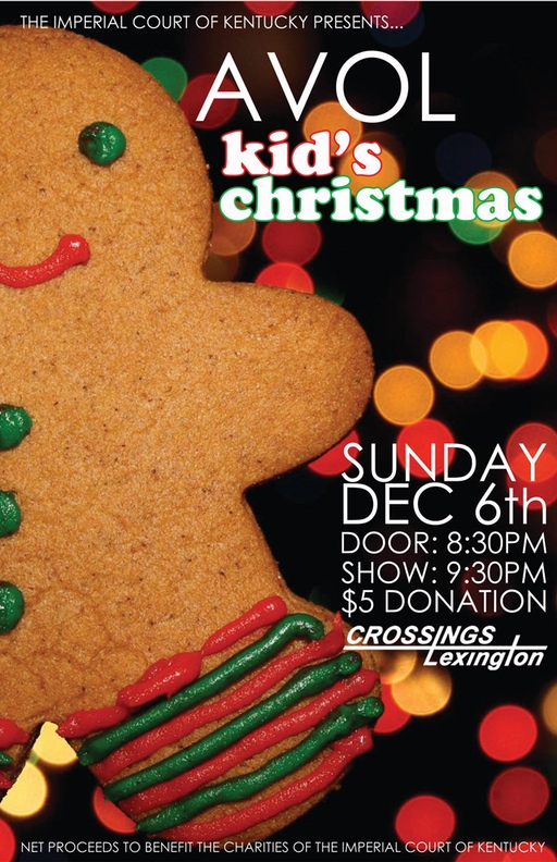 "This show helps the ICK raise money to purchase Christmas gifts for children and their families affected by HIV/AIDS. Every year we have a TREMENDOUS response to this show, so let's keep that momentum going this year! Help us make this years show the BEST EVER!!! We will be taking the funds raised from this show and purchasing the gifts from the ""wish lists.""  If you would like to make a donation prior to the show please contact Empress Kali Dupree @ kenneth.rains4@gmail.com or If you would like to be a part of the shopping night as well, please contact Empress Kali Dupree.  We hope you'll join us for this very special show and help us provide a Merry Christmas for some deserving families right here in our community. HAPPY HOLIDAYS!!!! Sunday, December 6, 2015 Crossings Lexington $5 Door Donation @ 8:30 PM Show @ 9:30 PM"
